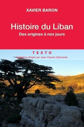 Histoire du Liban. Des origines à nos jours