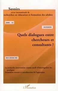 Xavier Baron - Savoirs N° 16, 2008 : Quels dialogues entre chercheurs et consultants ?.