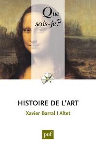 Joomla books téléchargement gratuit Histoire de l'art (French Edition) RTF iBook ePub par Xavier Barral i Altet 9782130608592