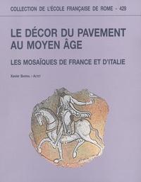 Le décor du pavement au Moyen Age - Les mosaïques de France et d'Italie.pdf