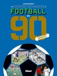 Galabria.be Les coupes du monde de football en 90 minutes Image