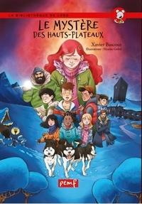 Xavier Bascour - Le mystere des hauts-plateaux.