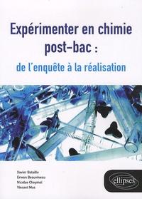 Xavier Bataille et Erwan Beauvineau - Expérimenter en chimie post-bac : de l'enquête à la réalisation.