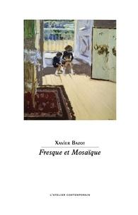 Xavier Bazot - Fresque et Mosaïque.