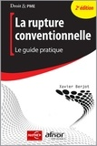 Xavier Berjot - La rupture conventionnelle - Le guide pratique.
