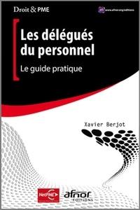 Les délégués du personnel- Le guide pratique - Xavier Berjot pdf epub