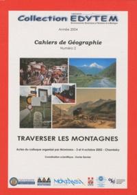 Xavier Bernier - Traverser les montagnes.