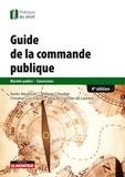 Xavier Bezançon et Philippe Cossalter - Guide de la commande publique - Marchés publics - Concessions.