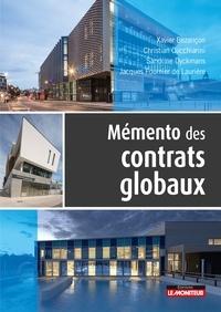 Xavier Bezançon et Christian Cucchiarini - Mémento des contrats globaux.
