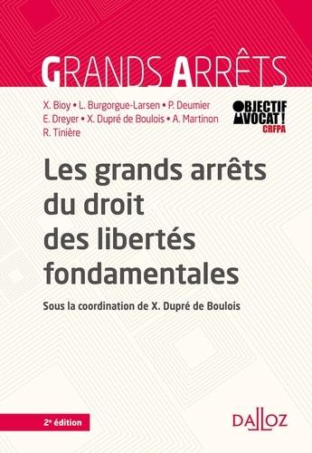 Les grands arrêts du droit des libertés fondamentales - 2e éd.