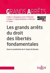 Xavier Bioy et Arnaud Martinon - Les grands arrêts du droit des libertés fondamentales.