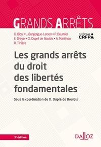 Xavier Bioy - Les grands arrêts du droit des libertés fondamentales.