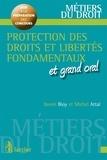 Xavier Bioy et Michel Attal - Protection des droits et libertés fondamentaux et grand oral.