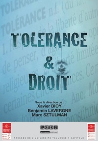 Xavier Bioy et Benjamin Lavergne - Tolérance & droit.