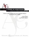 Xavier Bisaro et Giuliano Chiello - L'ombre de Monteverdi - La querelle de la nouvelle musique (1600-1638) - L'Artusi, ou des imperfections de la musique moderne de Giovanni Artusi (1600).
