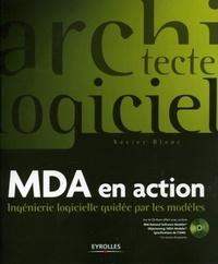 Xavier Blanc - MDA en action - Ingénierie logicielle guidée par les modèles. 1 Cédérom