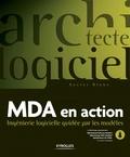 Xavier Blanc - MDA en action - Ingénierie logicielle guidée par les modèles.