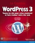 Xavier Borderie et Francis Chouquet - WordPress 3 - Toutes les clés pour créer, maintenir et faire évoluer votre site web.