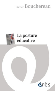 La posture éducative - Une pratique de soi.pdf