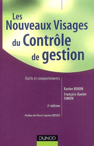 Xavier Bouin et François-Xavier Simon - Les nouveaux visages du contrôle de gestion - Approches techniques et comportementales.