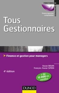 Xavier Bouin et François-Xavier Simon - Tous gestionnaires - 4e éd. - Finance et gestion pour managers.