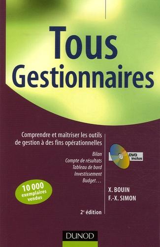 Xavier Bouin et F Simon - Tous gestionnaires - Comprendre et maîtriser les outils de gestion à des fins opérationnelles. 1 DVD