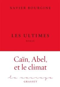 Xavier Bourgine - Les ultimes - roman.