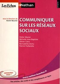 Xavier Bouvier - Communiquer sur les réseaux sociaux.