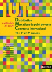Xavier Bouvier - Distribution, Mercatique du point de vente, Commerce international TC 1re et 2e années IUT.