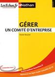 Xavier Bouvier - Gérer un comité d'entreprise.