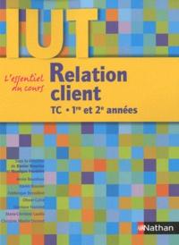 Xavier Bouvier et Monique Foutelet - Relation client IUT TC 1re et 2e années.