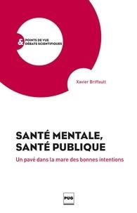Santé mentale, santé publique - Un pavé dans la mare des bonnes intentions.pdf