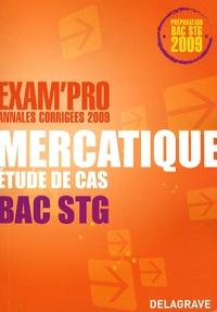 Xavier Brouillard - Mercatique Etude de cas Bac STG - Annales corrigées.
