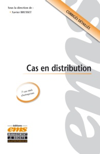 Xavier Brusset - Cas en distribution.