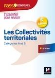 Xavier Cabannes et Bernard Poujade - Les collectivites territoriales - Catégories A et B.