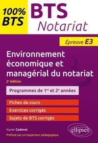 Xavier Cadoret - BTS Notariat - Environnement économique et managérial du notariat - Epreuve E3.