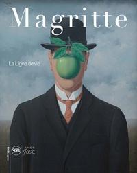 Xavier Canonne et Julie Waseige - Magritte - La ligne de vie.