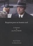 Xavier Canonne - Requiem pour un homme seul - Le Samouraï de Jean-Pierre Melville.