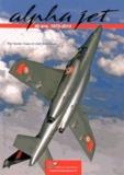 Xavier Capy et Joël Defecques - Alpha jet - 40 ans, 1973-2013.