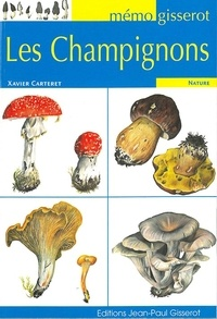 Xavier Carteret - Champignons (Les) - MEMO.