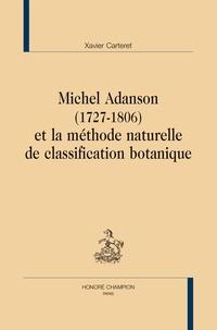 Xavier Carteret - Michel Adanson (1727-1806) et la méthode naturelle de classification botanique.