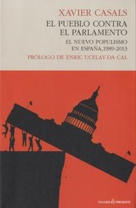 Xavier Casals Meseguer - El pueblo contra el parlamento.