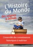 Xavier Cathelineau - Histoire du Monde, des origines à demain.