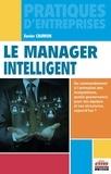 Xavier Caumon - Le manager intelligent - Du commandement à l'animation des écosystèmes, quelle gouvernance pour vos équipes et vos structures, aujourd'hui ?.