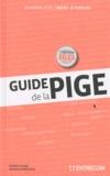 Xavier Cazard et Pascale Nobécourt - Guide de la pige.