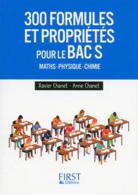 Xavier Chanet - 300 formules et propriétés pour le Bac S.