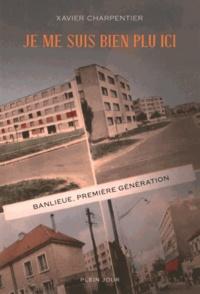 Je me suis bien plu ici - Banlieue, première génération.pdf