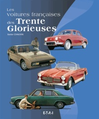 Histoiresdenlire.be Les voitures françaises des Trente Glorieuses - 1945-1975 Image
