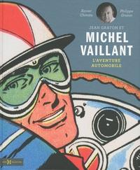 Xavier Chimits et Philippe Graton - Jean Graton et Michel Vaillant - L'aventure automobile.