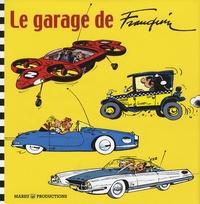 Xavier Chimits et Pedro Inigo Yanez - Le garage de Franquin.